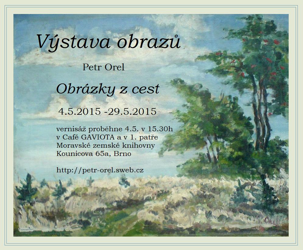Výstava: Obrázky z cest / Petr Orel