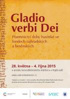 Výstava: Gladio verbi Dei. Písemnictví doby husitské ve fondech rajhradských a brněnských